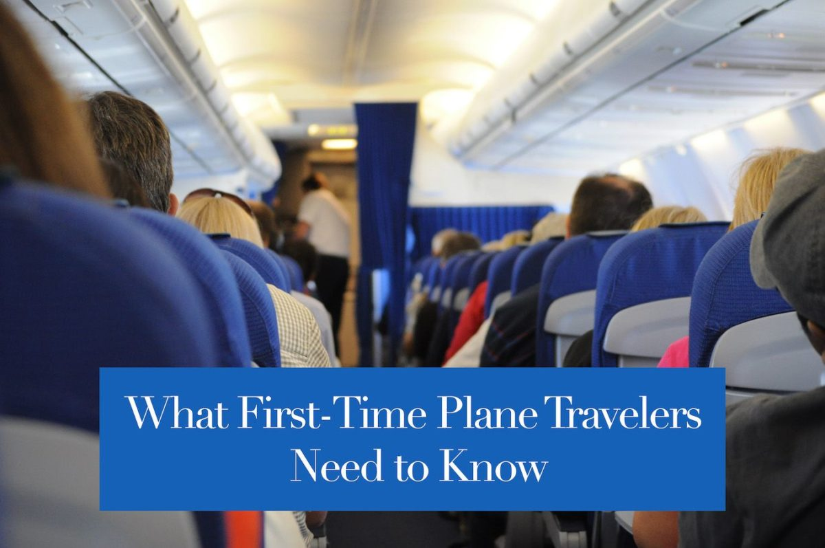 First Time Plane Travelers Need to Know LifestyleBucket